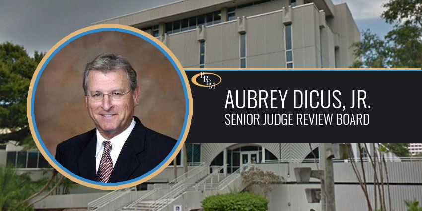 Aubrey Dicus, Jr. Has Been Selected to the Senior Judge Review Board