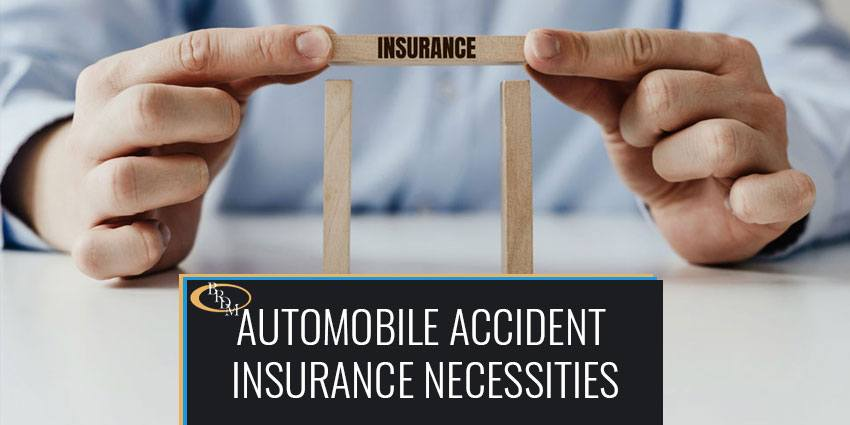 Automobile Accident Insurance Necessities