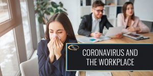 CORONAVIRUS AND THE WORKPLACE