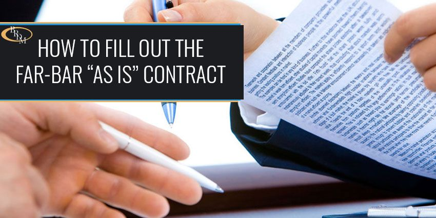"HOW TO FILL OUT THE FAR-BAR ""AS IS"" RESIDENTIAL CONTRACT FOR SALE AND PURCHASE"