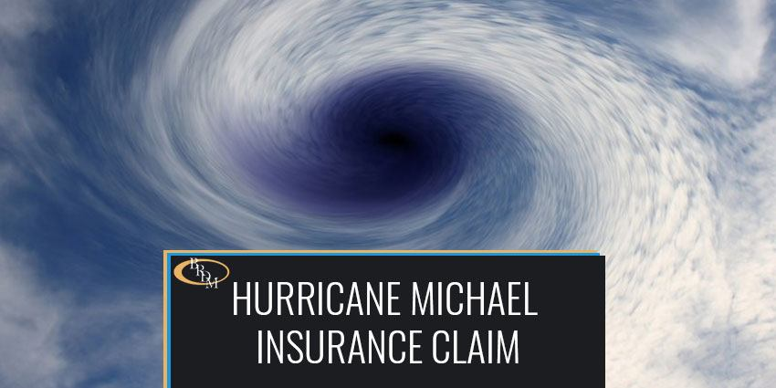 HURRICANE MICHAEL INSURANCE CLAIM