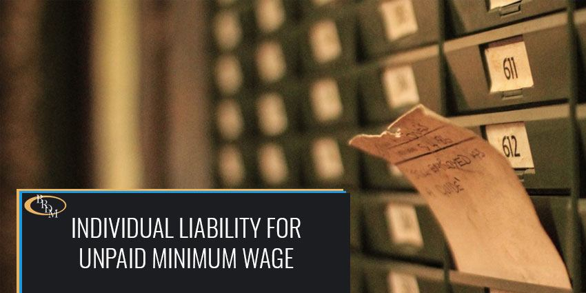 Individual Liability for Unpaid Minimum Wage and Overtime Claims