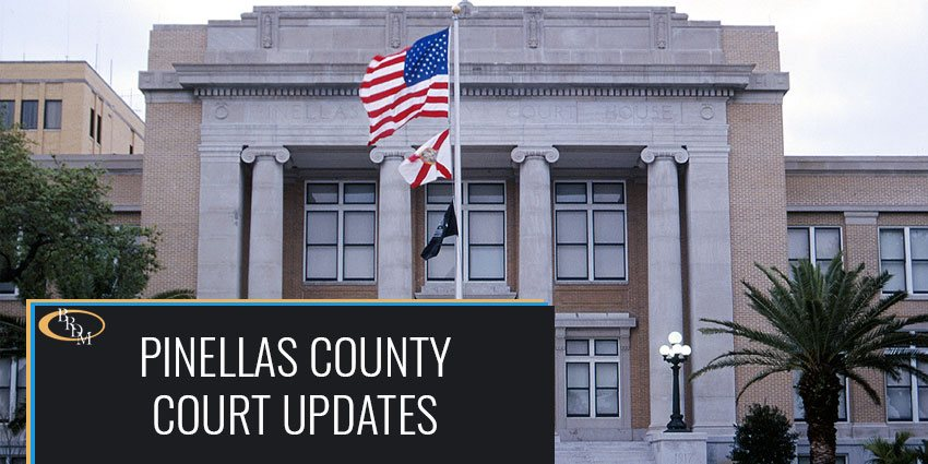Pinellas County Court Updates