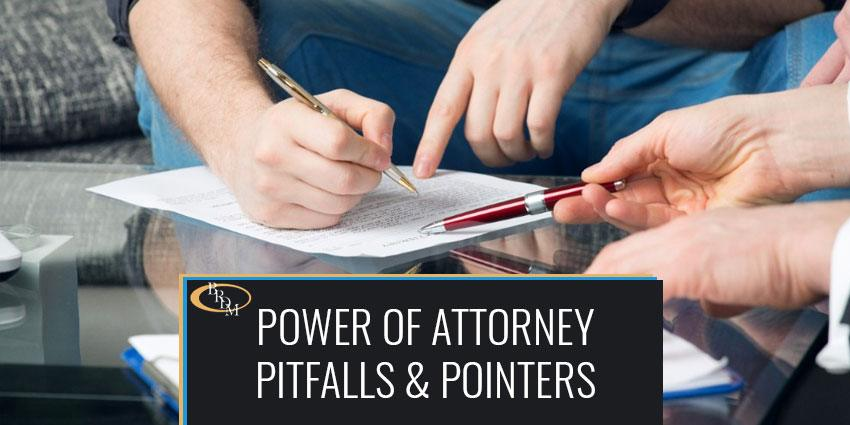 Power of Attorney Pitfalls & Pointers FAQ's