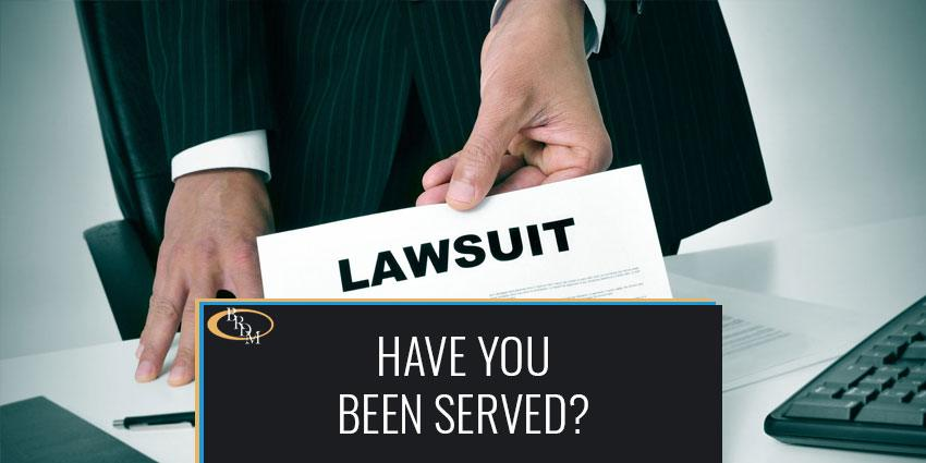 Steps to Take After You or Your Business Has Been Served With a Lawsuit