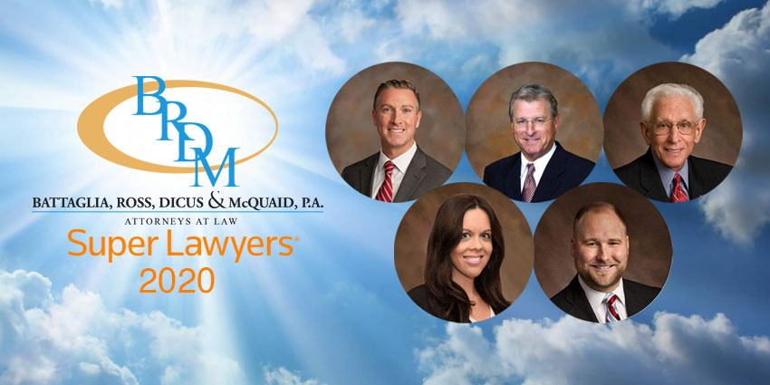5 Attorneys from Battaglia, Ross, Dicus & McQuaid, P.A. Recognized as Florida Super Lawyers for 2020